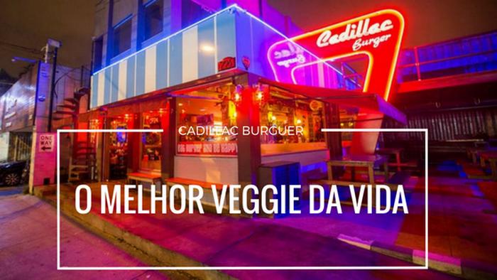 Pra comer em São Paulo Cadillac Burger
