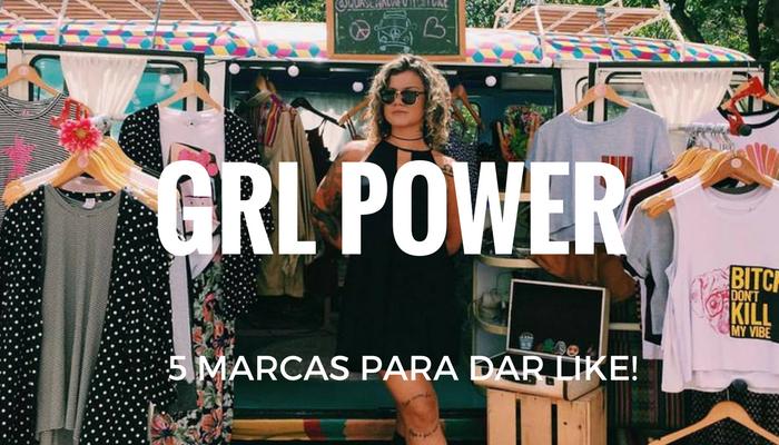 5 marcas grl power para seguir no instagram