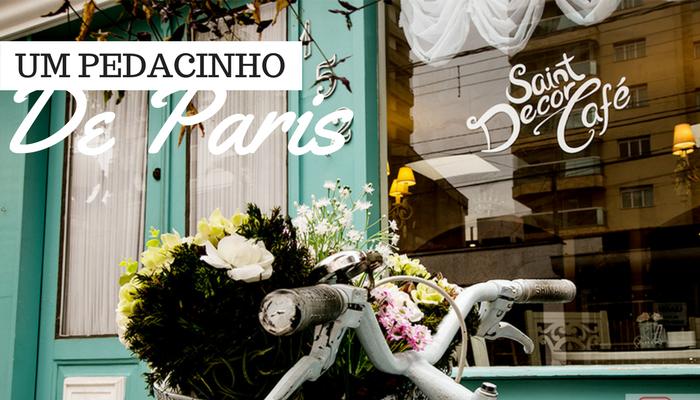 Saint Decor café bistrô – Paris em São Paulo