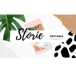 DESTAQUE STORIES +30 CAPAS FREE E COMO COLOCAR