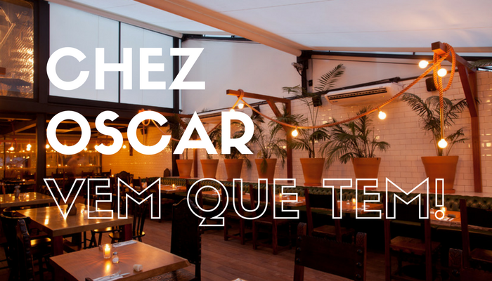 Chez Oscar – Clima de aconchego e comida boa.