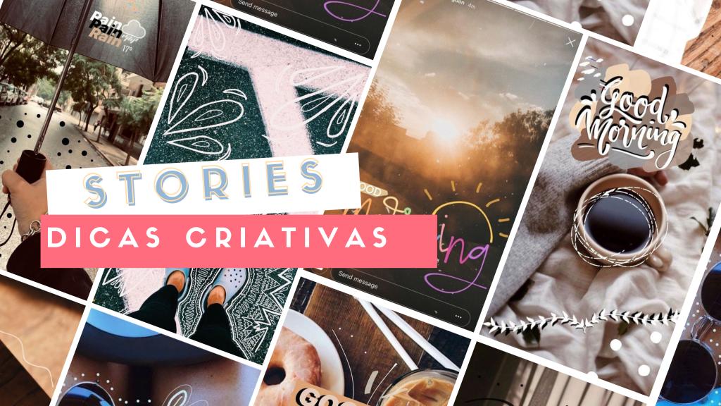 Storie Instagram | Truques Novos & Criativos fáceis de aplicar