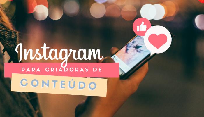 Alcance orgânico no Instagram: Como melhorar o seu