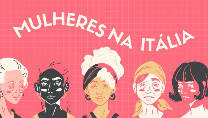 MULHERES NA POLÍTICA ITALIANA – 8 DE MARÇO #WOMANDAYS
