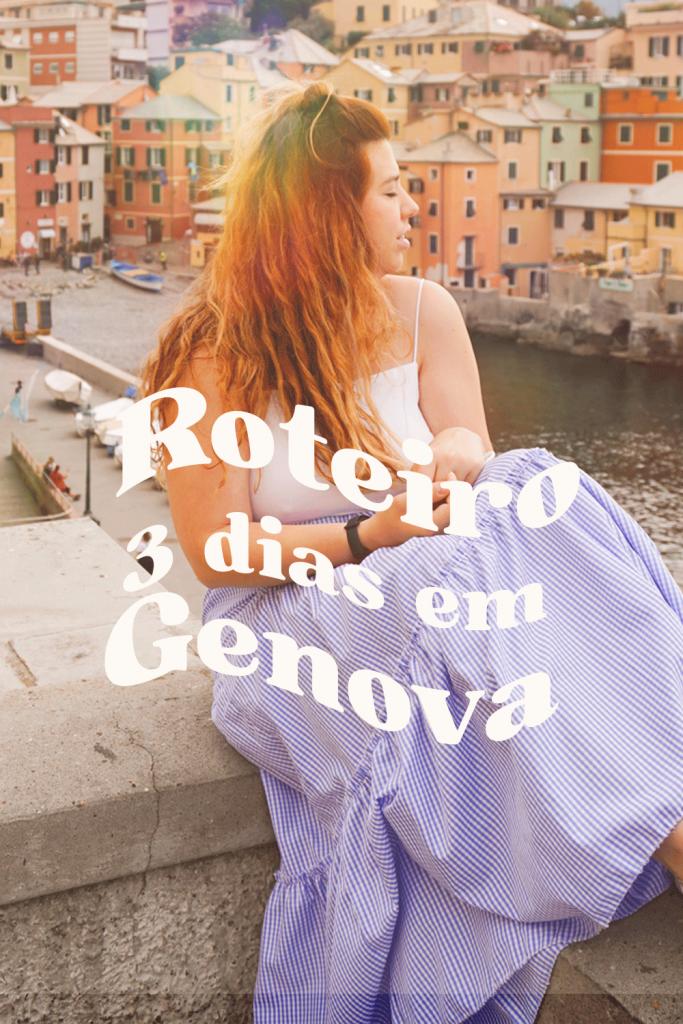 Genova – Roteiro de 3 dias: dicas, atrações e informações