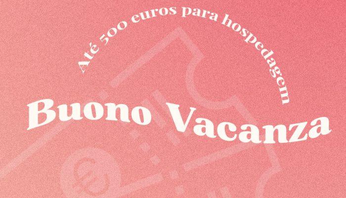 Buono Vacanza – Até 500 euros para a sua hospedagem
